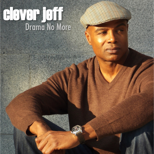 Soul Music by Clever Jeff  - Drama No More