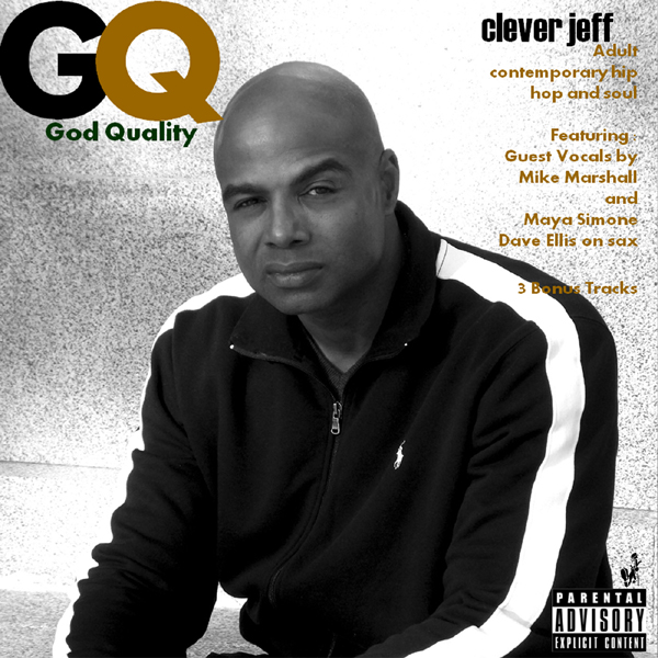 Hip Hop and Soul  by Clever Jeff - God Quality