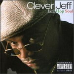 Clever Jeff - Jazz Hop Soul Album