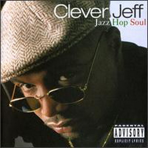 Hip Hop by Clever Jeff - Jazz Hop Soul