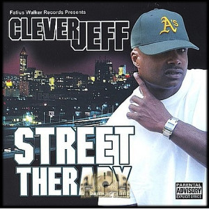 Hip Hop by Clever Jeff - Street Therapy