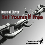 deep house by house of clever - set yourself free