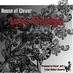Love design single deep soulful house fatius walker for Deep house singles