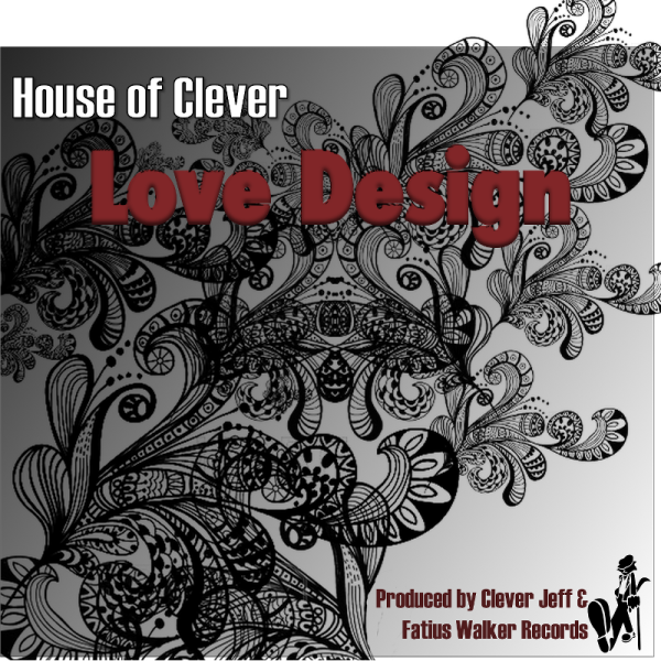 "House of Clever - ""Love Design"""