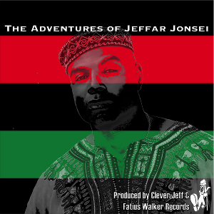 Hip Hop by Clever Jeff - The Adventures of Jeffar Jonsei